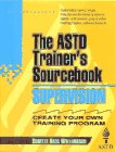 9780070534377: Supervision: The ASTD Trainer's Sourcebook (McGraw-Hill Training Series)