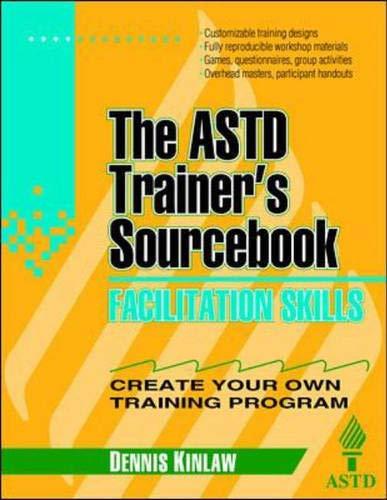 9780070534445: Facilitation Skills: The ASTD Trainer's Sourcebook
