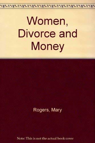9780070534971: Women, Divorce and Money
