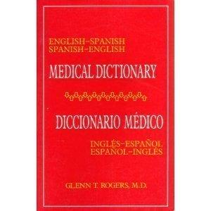 9780070535374: English-Spanish Spanish-English Medical Dictionary/Diccionario Medico Ingles-Espanol Espanol-Ingles: Diccionario Medico Ingles-Espanol Espanol-Ingles