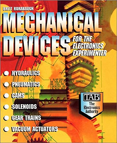 9780070535473: Mechanical Devices for the Electronics Experimenter