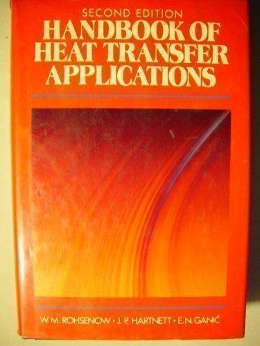 Handbook of Heat Transfer Applications: James P. Hartnett;