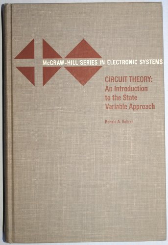 9780070535572: Circuit Theory an introduction to the State Variable Approach