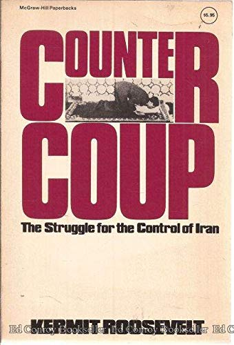 9780070535930: Countercoup: Struggle for the Control of Iran