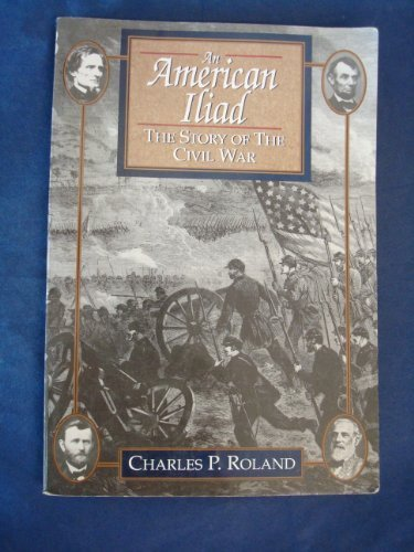 9780070535947: An American Iliad: The Story of The Civil War