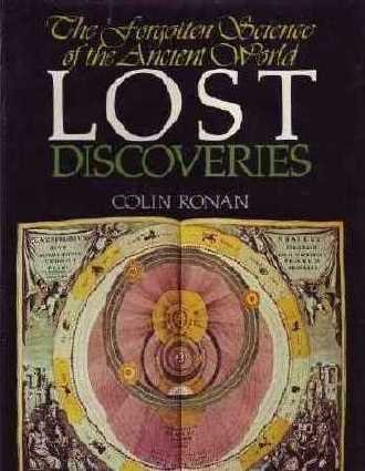 9780070535978: Lost discoveries;: The forgotten science of the ancient world