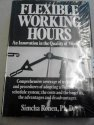 9780070536074: Flexible Working Hours: An Innovation in the Quality of Work Life