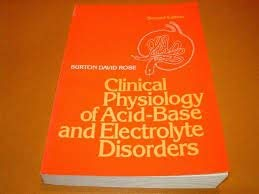 9780070536227: Clinical Physiology of Acid-Base and Electrolyte Disorders