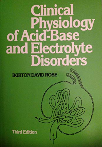 9780070536395: Clinical Physiology of Acid-Based and Electrolyte Disorders
