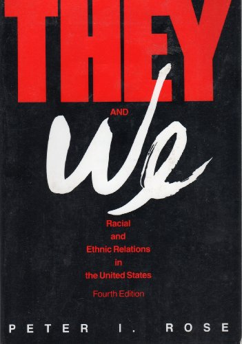 9780070536401: They and We: Racial and Ethnic Relations in the United States