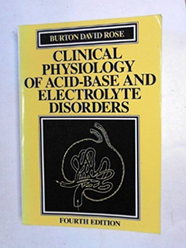 9780070536630: Clinical Physiology of Acid-base and Electrolyte Disorders