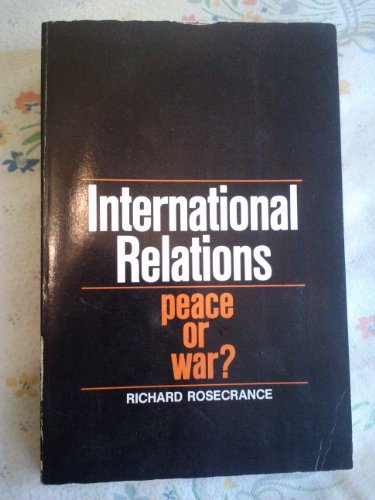 9780070536975: International Relations: Peace or War?