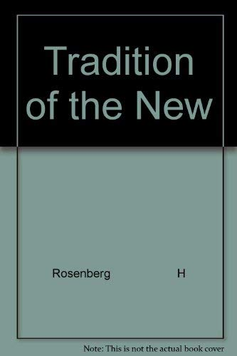 9780070537156: Tradition of the New