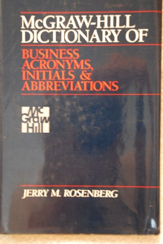 9780070537347: McGraw-Hill Dictionary of Business Acronyms, Initials, and Abbreviations