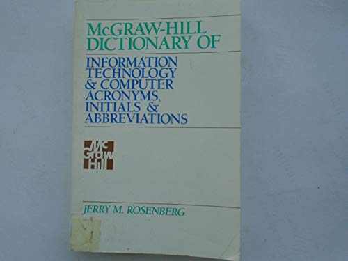 9780070537354: McGraw-Hill Dictionary of Information Technology and Computer Acronyms, Initials and Abbreviations