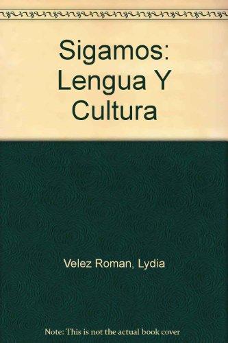 Sigamos: Lengua y cultura (Student Edition): V?lez Rom?n, Lydia
