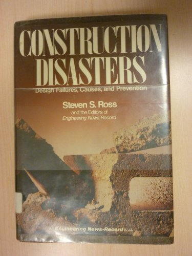 9780070538658: Construction Disasters: Design Failures, Causes and Prevention (Engineering News-Record Series)