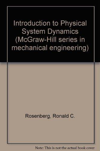 9780070539051: Introduction to Physical System Dynamics (McGraw-Hill series in mechanical engineering)