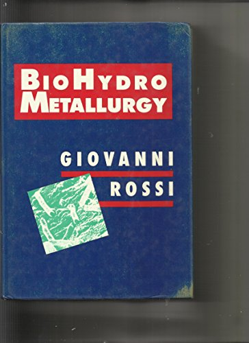 Biohydrometallurgy: Rossi, Giovanni