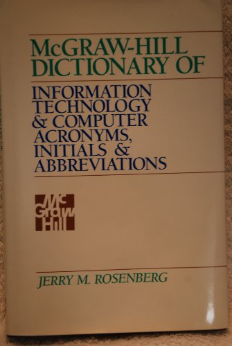 9780070539365: McGraw-Hill Dictionary of Information Technology and Computer Acronyms, Initials and Abbreviations