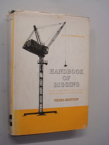 9780070539402: Handbook of Rigging for Construction and Industrial Operations