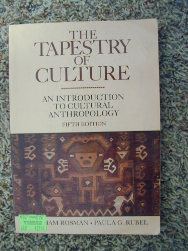 9780070539556: The Tapestry of Culture: An Introduction to Cultural Anthropology