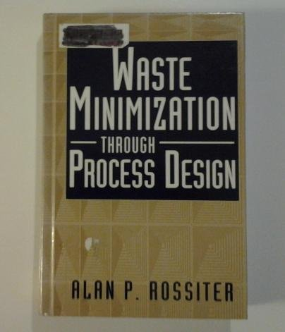 9780070539570: Waste Minimization Through Process Design