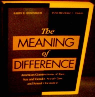 9780070539624: The Meaning of Difference: American Constructions of Race, Sex and Gender, Social Class and Sexual Orientation