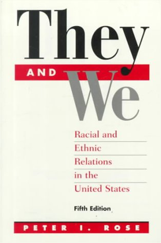 9780070539709: They And We: Racial and Ethnic Relations In The United States