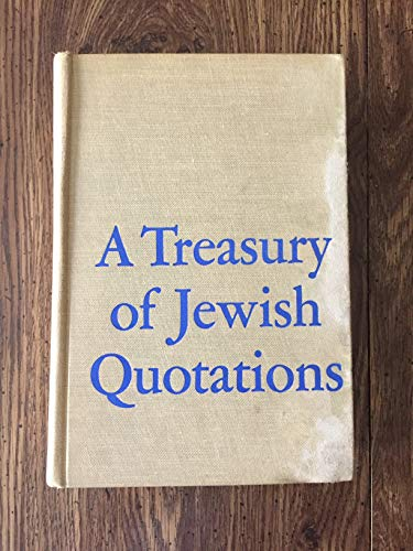 TREASURY OF JEWISH QUOTATIONS: Rosten, Leo