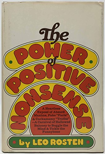 The Power of Positive Nonsense: Leo Rosten