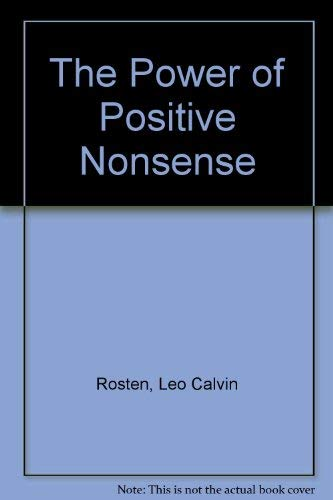 9780070539853: The Power of Positive Nonsense