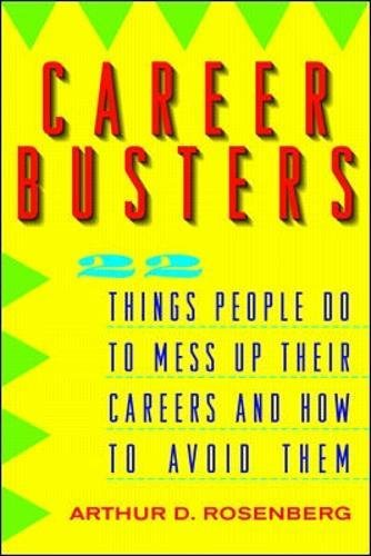 9780070539914: Career Busters: 22 Things People Do to Mess Up Their Careers and How to Avoid Them