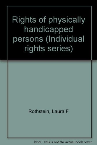9780070540217: Rights of physically handicapped persons (Individual rights series)