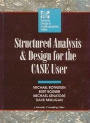 9780070540286: Structured Analysis and Design for the Case User (Systems Design and Implementation)