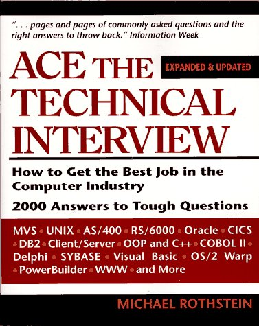9780070540392: Ace the Technical Interview: How to Get the Best Job in the Computer Industry