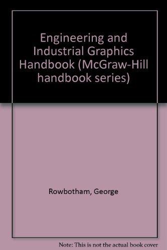 9780070540804: Engineering and Industrial Graphics Handbook