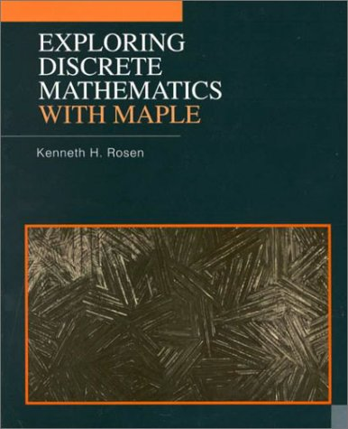 9780070541283: Exploring Discrete Mathematics with Maple