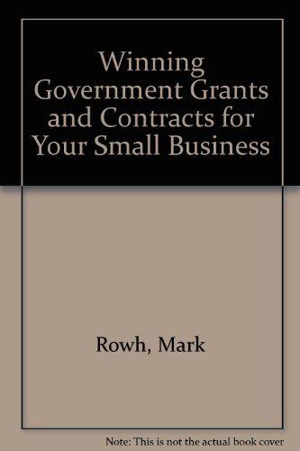 9780070541429: Winning Government Grants and Contracts for Your Small Business