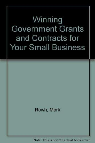 9780070541436: Winning Government Grants and Contracts for Your Small Business