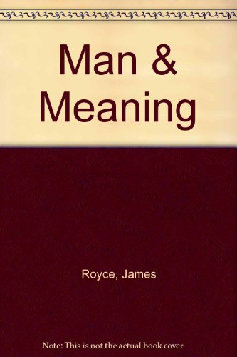 9780070541672: Man & Meaning
