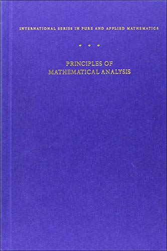 Principles of Mathematical Analysis (International Series in: Walter Rudin