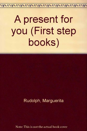 9780070542419: A present for you (First step books)