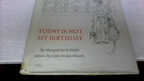 9780070542518: Today Is Not My Birthday