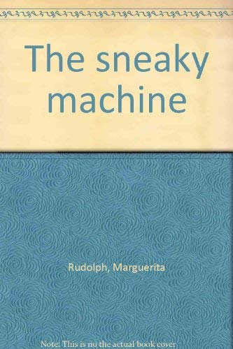 9780070542532: The sneaky machine
