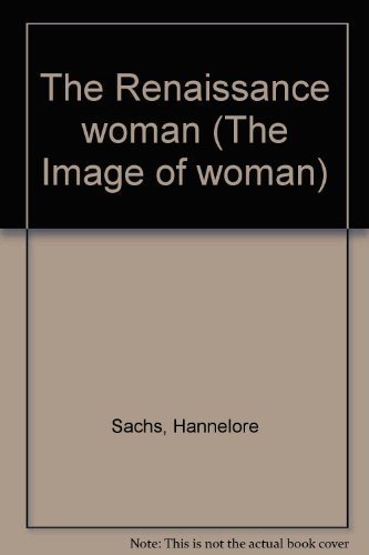 9780070543751: The Renaissance woman (The Image of woman)