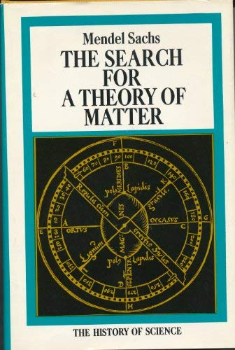 9780070543836: The search for a theory of matter (The History of science)