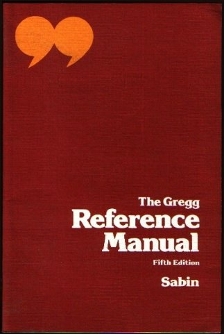 The Gregg Reference Manual, 5th ed: Sabin, William A.