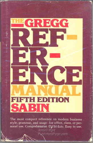 The Gregg Reference Manual: Gabin, William A.