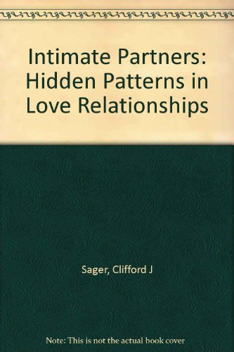 9780070544277: Intimate Partners: Hidden Patterns in Love Relationships